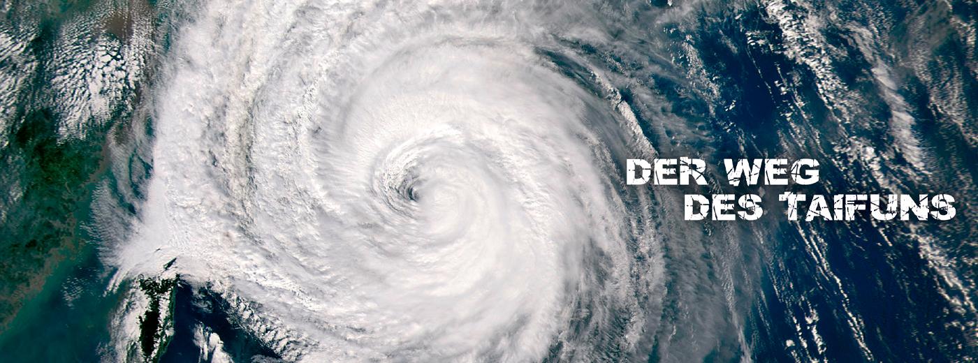 Der Weg des Taifuns